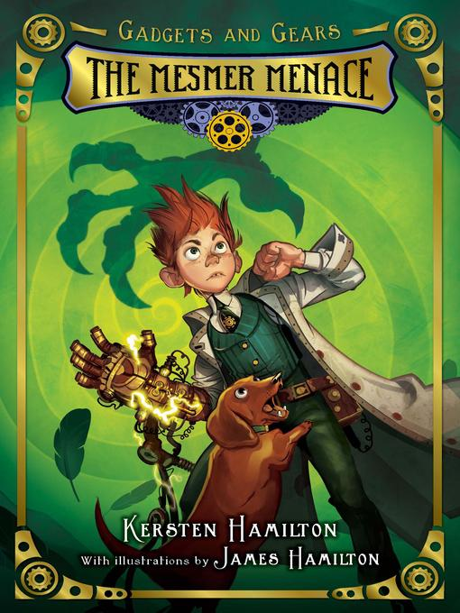 Title details for The Mesmer Menace by Kersten Hamilton - Available