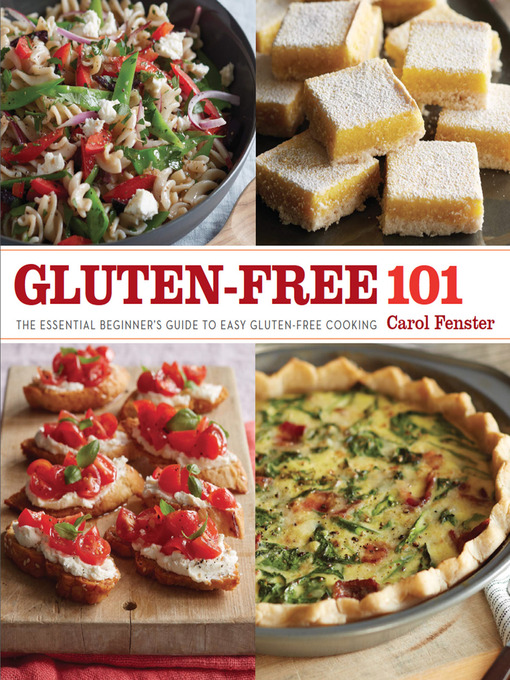 Title details for Gluten-Free 101 by Carol Fenster - Available