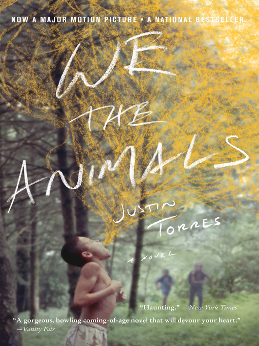 Title details for We the Animals by Justin Torres - Wait list
