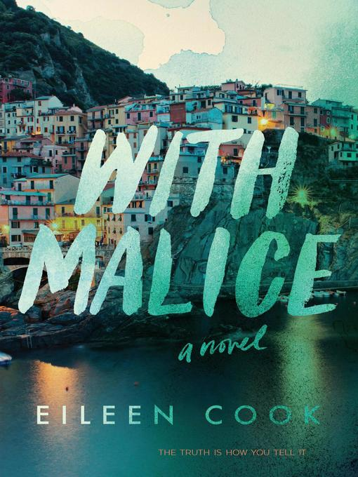 Title details for With Malice by Eileen Cook - Available