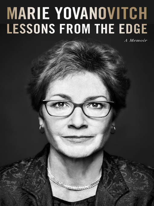 Title details for Lessons from the Edge by Marie Yovanovitch - Wait list
