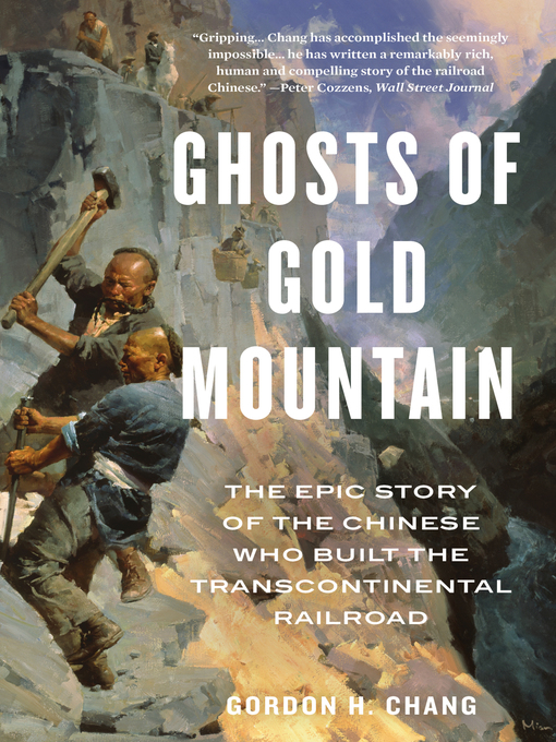 Title details for Ghosts of Gold Mountain by Gordon H. Chang - Available