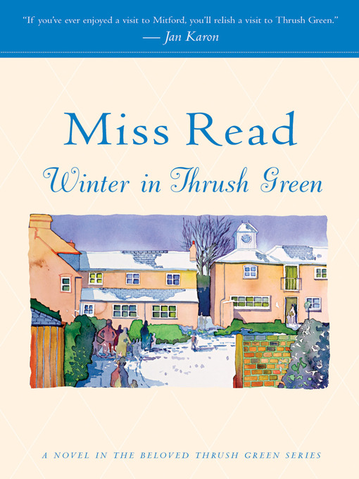 Title details for Winter in Thrush Green by Miss Read - Wait list