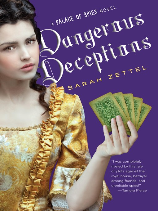 Title details for Dangerous Deceptions by Sarah Zettel - Available