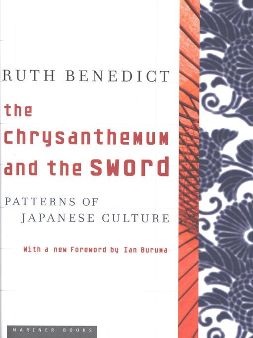 Title details for The Chrysanthemum and the Sword by Ruth Benedict - Available