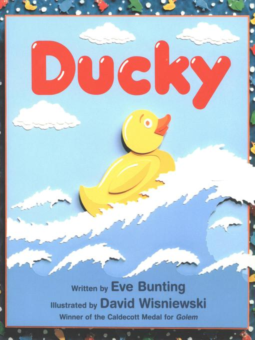 Title details for Ducky by Eve Bunting - Available