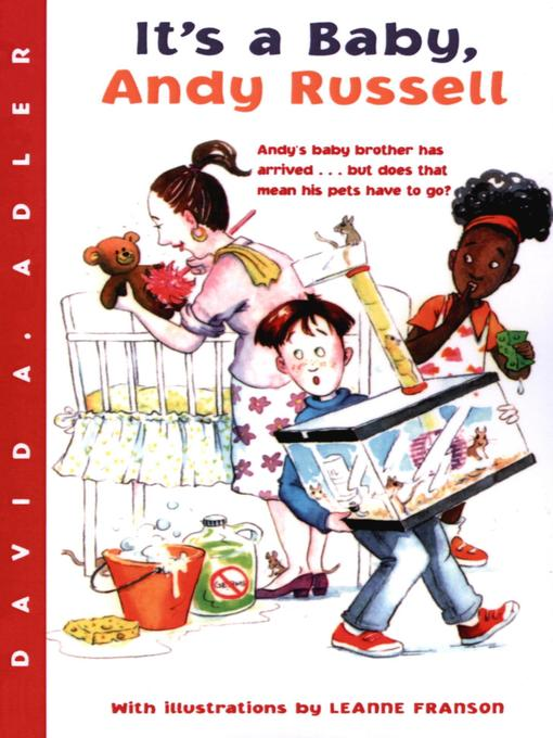 Title details for It's a Baby, Andy Russell by David A. Adler - Available