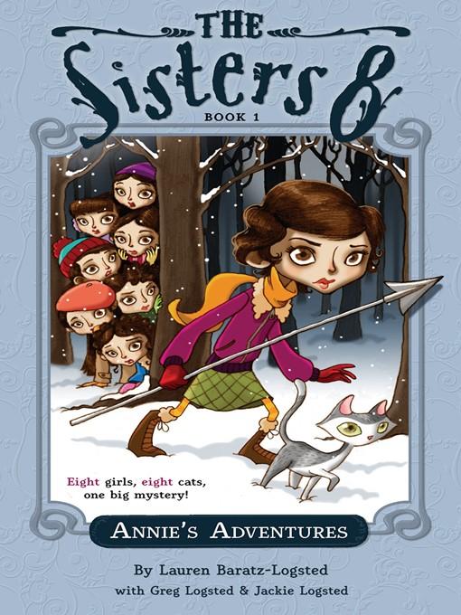 Title details for Annie's Adventures by Lauren Baratz-Logsted - Wait list