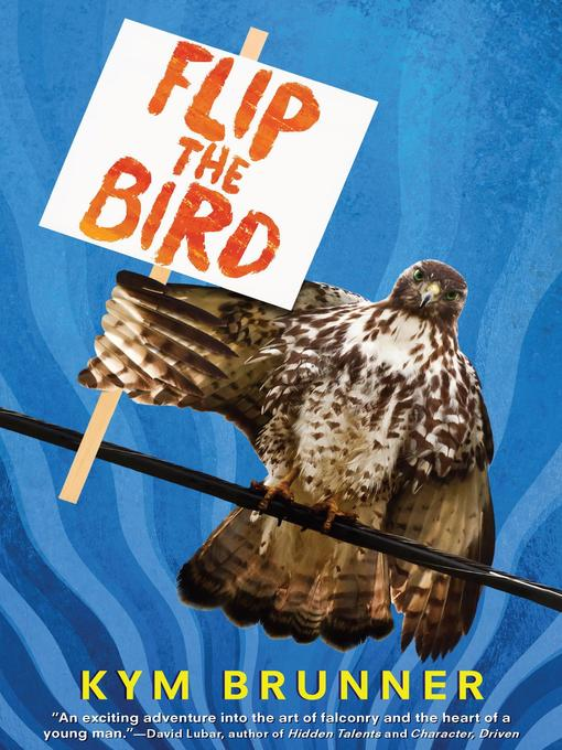 Title details for Flip the Bird by Kym Brunner - Available
