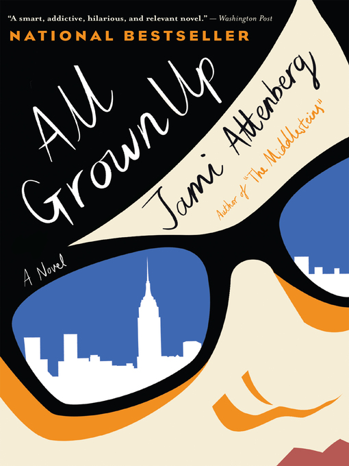 Title details for All Grown Up by Jami Attenberg - Wait list