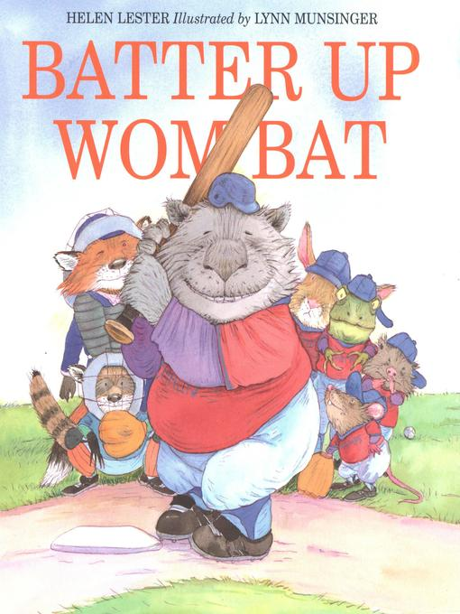 Title details for Batter Up Wombat by Helen Lester - Available