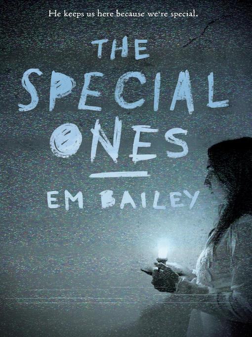 Title details for The Special Ones by Em Bailey - Available