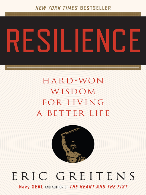 Title details for Resilience by Eric Greitens - Available