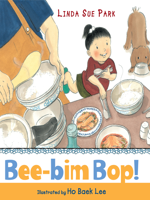 Title details for Bee-Bim Bop! by Linda Sue Park - Available