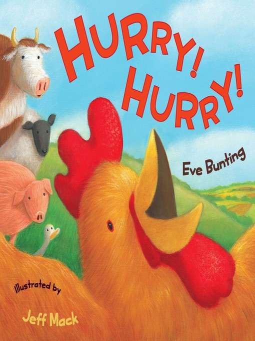 Title details for Hurry! Hurry! by Eve Bunting - Wait list