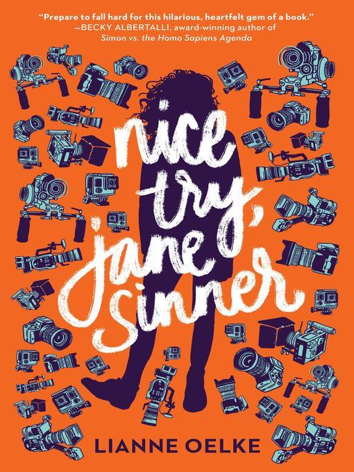 Title details for Nice Try, Jane Sinner by Lianne Oelke - Wait list