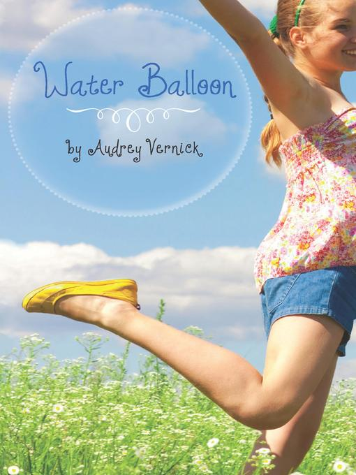 Title details for Water Balloon by Audrey Vernick - Available