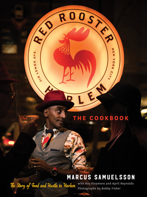 Title details for The Red Rooster Cookbook by Marcus Samuelsson - Available