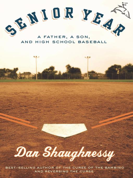Title details for Senior Year by Dan Shaughnessy - Available
