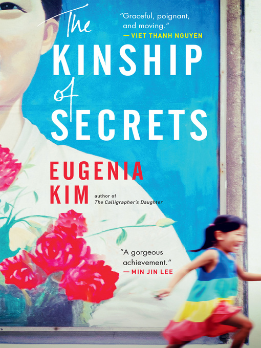 Title details for The Kinship of Secrets by Eugenia Kim - Available