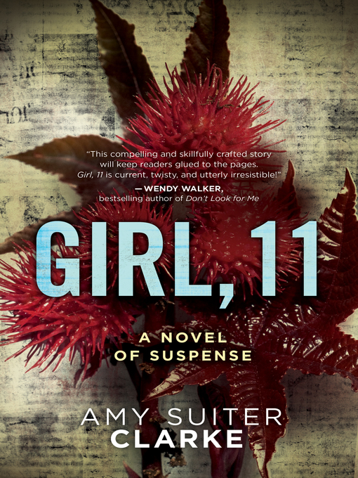 Title details for Girl, 11 by Amy Suiter Clarke - Wait list