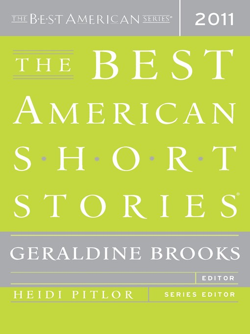 Title details for The Best American Short Stories 2011 by Geraldine Brooks - Wait list