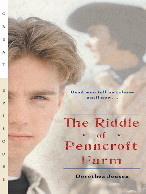 Title details for The Riddle of Penncroft Farm by Dorothea Jensen - Available