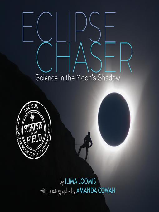 Title details for Eclipse Chaser by Ilima Loomis - Available