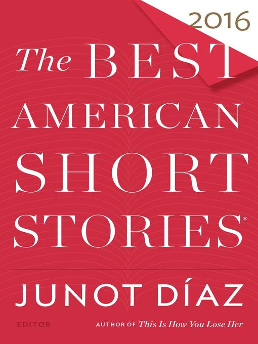 Title details for The Best American Short Stories 2016 by Junot Díaz - Available