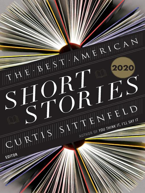 Title details for The Best American Short Stories 2020 by Curtis Sittenfeld - Wait list
