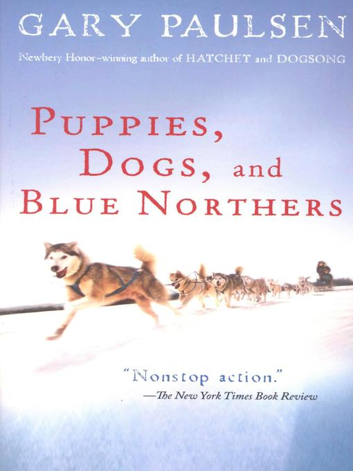 Title details for Puppies, Dogs, and Blue Northers by Gary Paulsen - Available