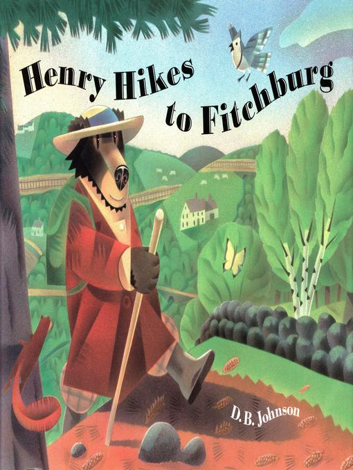 Title details for Henry Hikes to Fitchburg by D.B. Johnson - Available