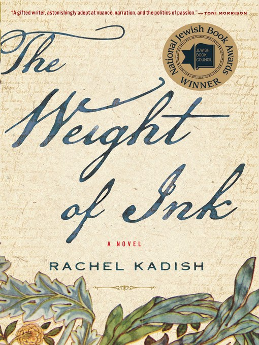 Title details for The Weight of Ink by Rachel Kadish - Available
