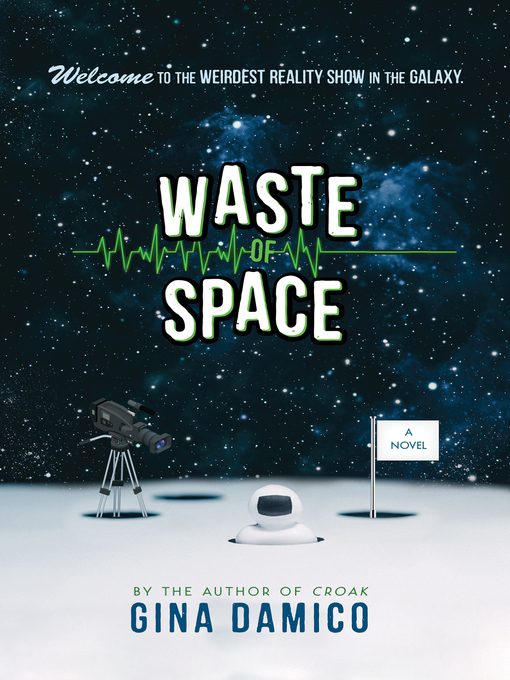 Title details for Waste of Space by Gina Damico - Wait list