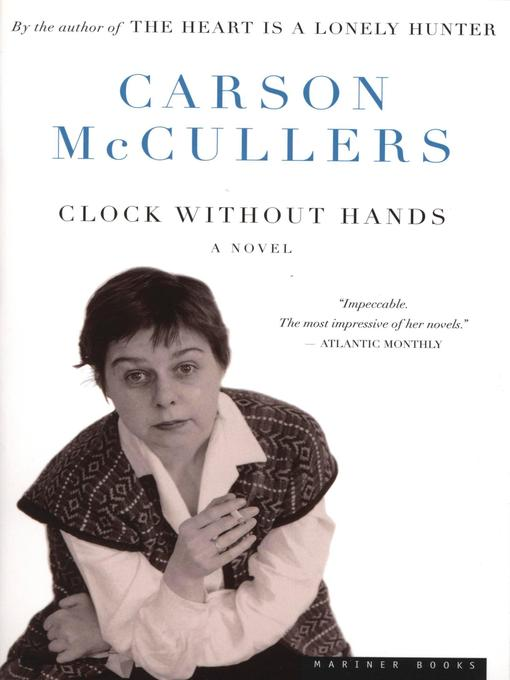 Title details for Clock Without Hands by Carson McCullers - Available