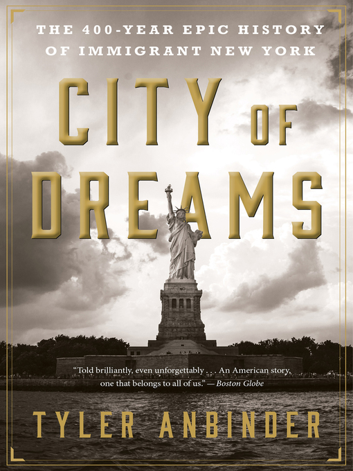 Title details for City of Dreams by Tyler Anbinder - Available