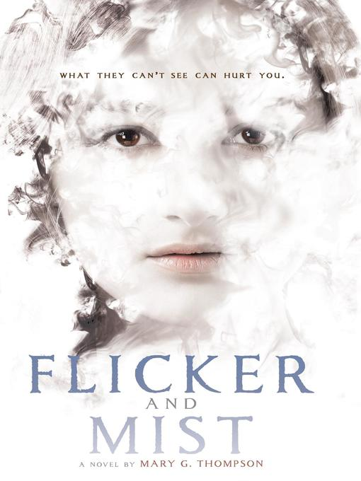Title details for Flicker and Mist by Mary G. Thompson - Wait list