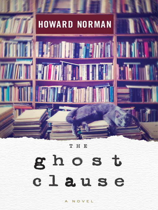 Title details for The Ghost Clause by Howard Norman - Available