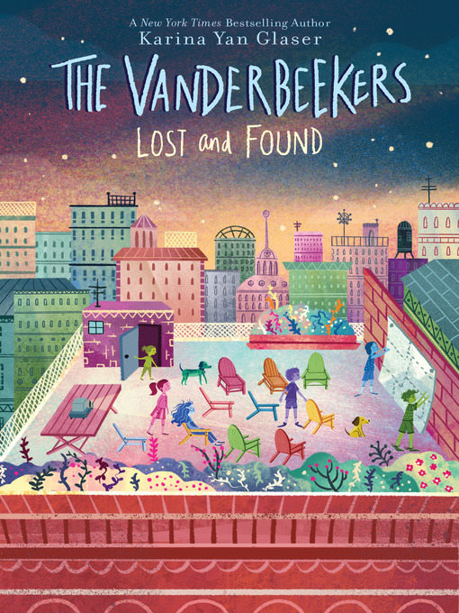 Cover image for book: The Vanderbeekers Lost and Found