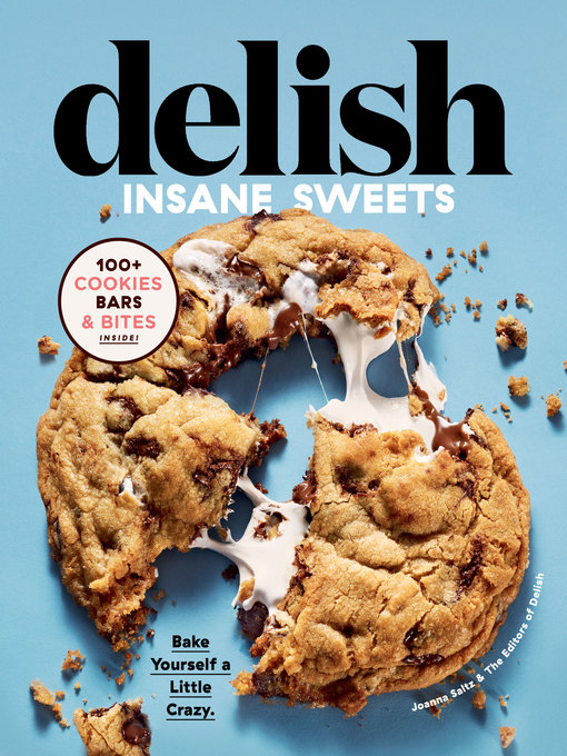 Title details for Delish Insane Sweets by Editors of Delish - Available