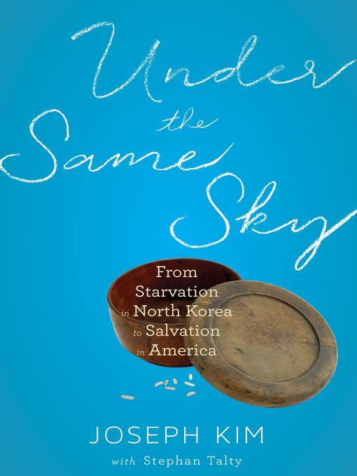 Title details for Under the Same Sky by Joseph Kim - Available