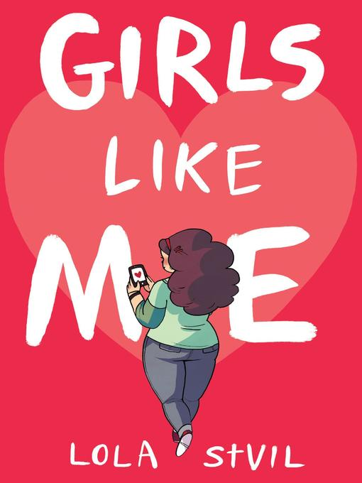Title details for Girls Like Me by Lola StVil - Available