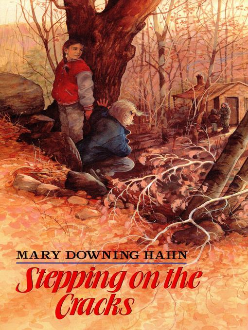 Title details for Stepping on the Cracks by Mary Downing Hahn - Available