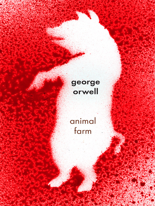 Title details for Animal Farm by George Orwell - Wait list