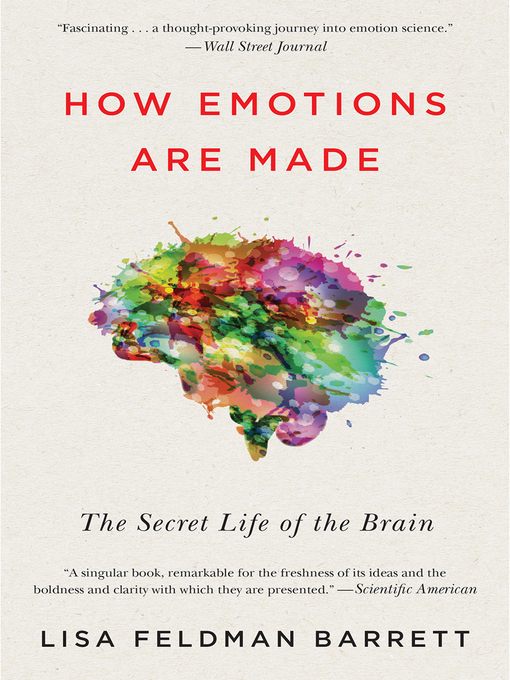 Title details for How Emotions Are Made by Lisa Feldman Barrett - Available
