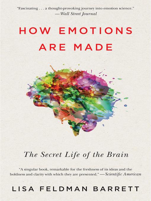 Title details for How Emotions Are Made by Lisa Feldman Barrett - Wait list