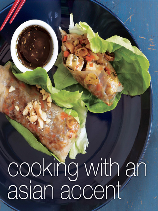Title details for Cooking with an Asian Accent by Ying Compestine - Available