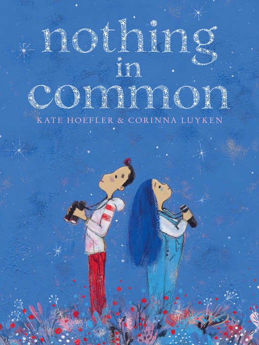 Title details for Nothing In Common by Kate Hoefler - Available