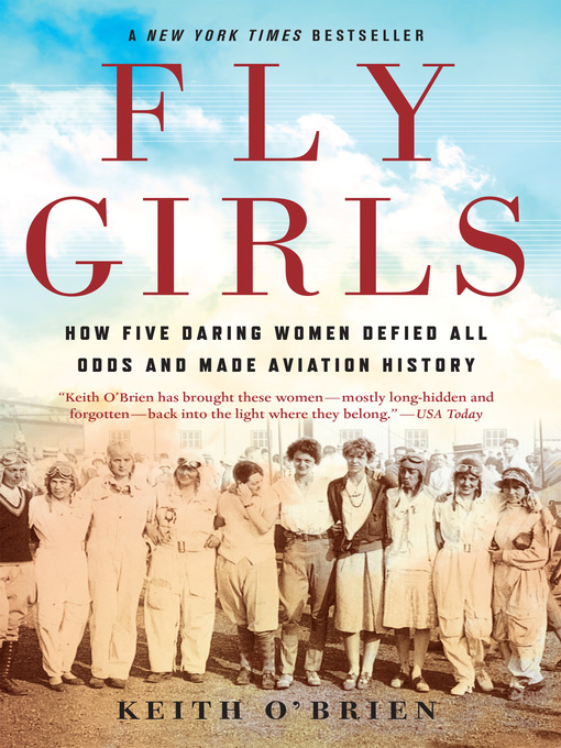 Title details for Fly Girls by Keith O'Brien - Wait list