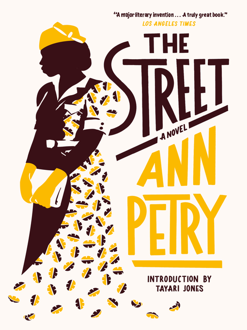Title details for The Street by Ann Petry - Available